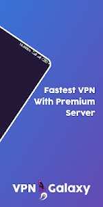 screenshot of VPN Galaxy - The Fastest VPN and Free version 6.0.1